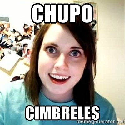 Overly Attached Girlfriend - chupo cimbreles