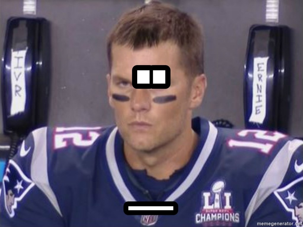 Tom Brady Frustated Face - .. _