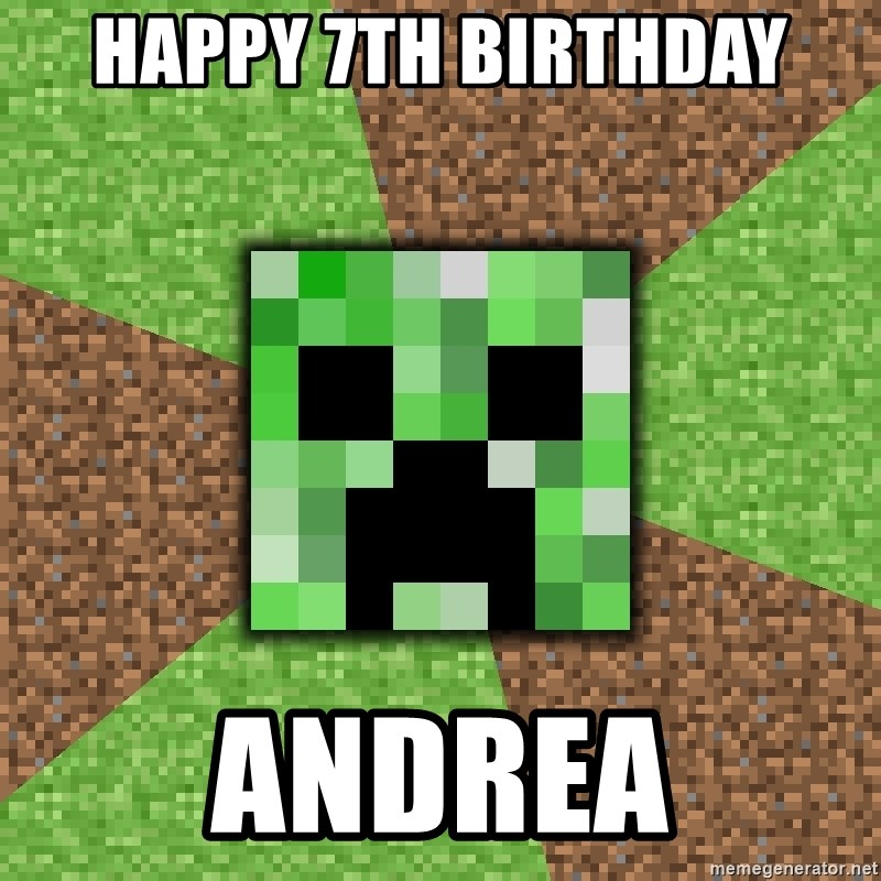 Minecraft Creeper - Happy 7th birthday ANDREA