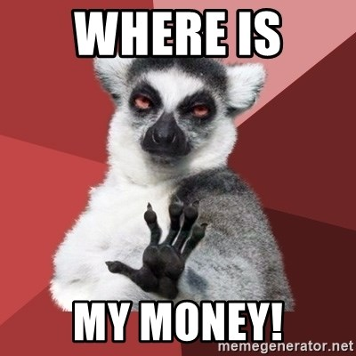 Chill Out Lemur - where is  my Money!