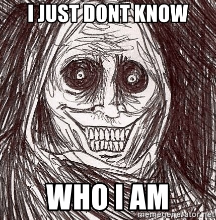 Horrifying Ghost - i just dont know who i am