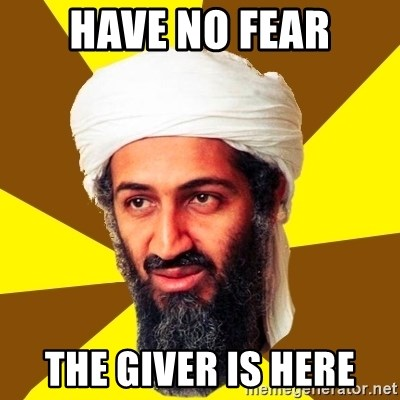 Osama - have no fear the giver is here