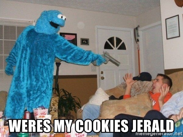 Bad Ass Cookie Monster - weres my cookies jerald