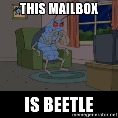 Family Guy Beetle - This Mailbox Is Beetle