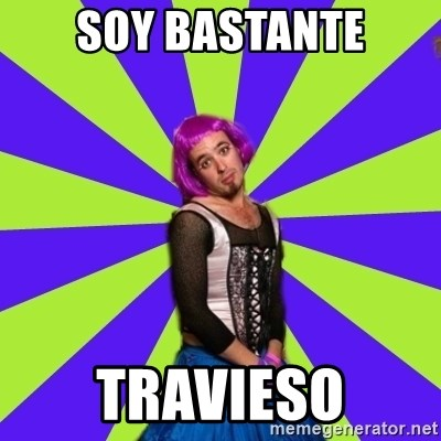 Pretentious Burner - soy bastante travieso