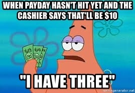 "Thomas Jefferson Negotiating The Louisiana Purchase With France  - When payday hasn't hit yet and the cashier says that'll be $10 ""I have three"""