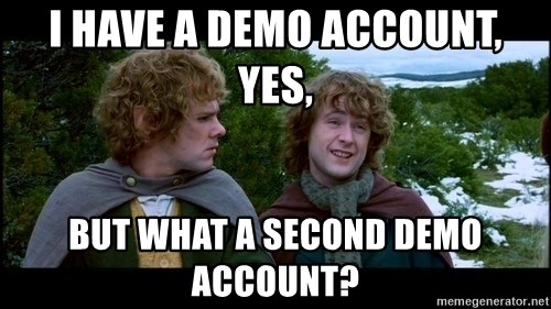 What about second breakfast? - i have a demo account, yes, but what a second demo account?
