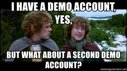 What about second breakfast? - i have a demo account, yes, but what about a second demo account?
