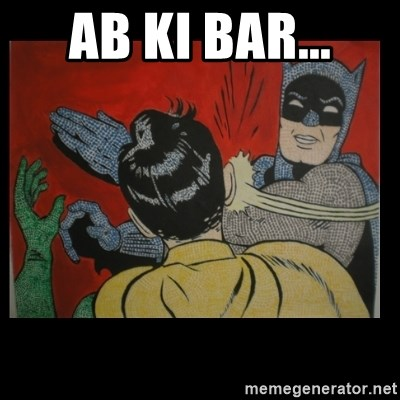 Batman Slappp - ab ki bar...