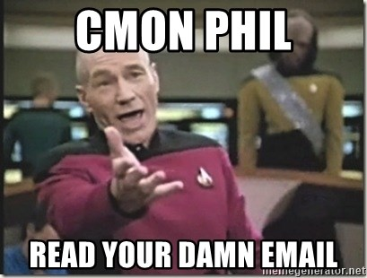 star trek wtf - cmon phil read your damn email