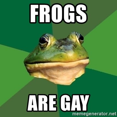 Foul Bachelor Frog - Frogs Are Gay