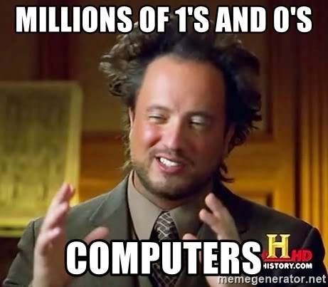 Ancient Aliens - Millions of 1's and 0's Computers
