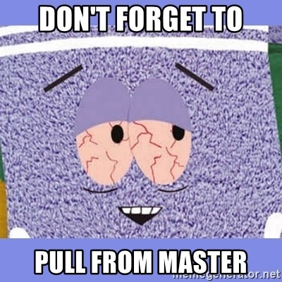 Towelie - don't forget to pull from master
