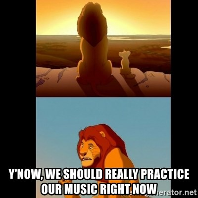 Lion King Shadowy Place - y'now, we should really practice our music right now