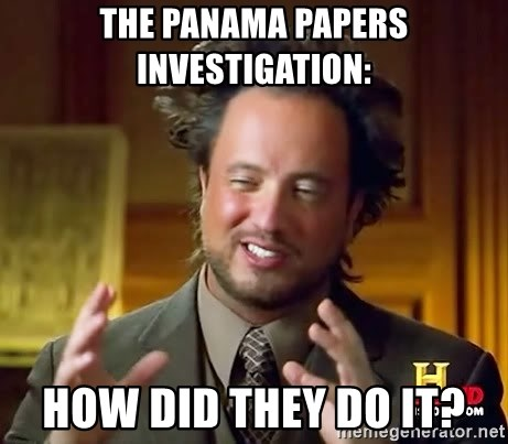 Ancient Aliens - The panama papers investigation: How did they do it?