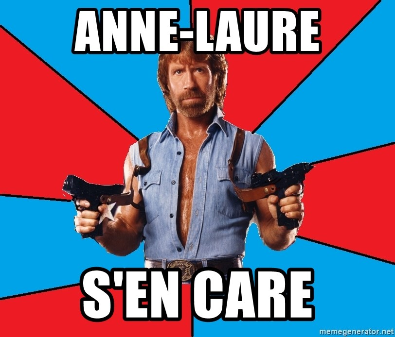 Chuck Norris  - Anne-Laure s'en care