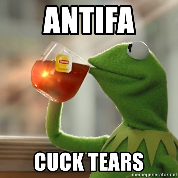 Kermit The Frog Drinking Tea - antifa cuck tears