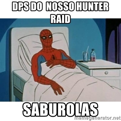 SpiderMan Cancer - DpS do  nosso hunter  raid  saburolas