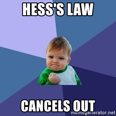 Success Kid - hess's law cancels out