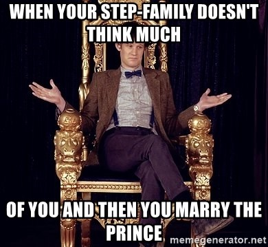 Hipster Doctor Who - when your step-family doesn't think much  of you and then you marry the prince