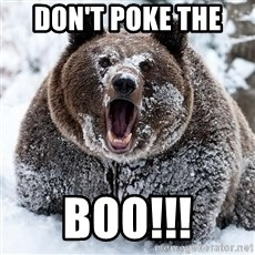 Cocaine Bear - Don't poke the  BOO!!!