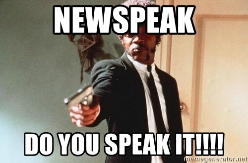 I double dare you - Newspeak Do you speak it!!!!