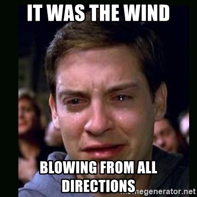 crying peter parker - It was the wind Blowing from all directions