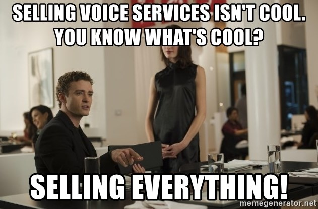 sean parker - Selling voice services isn't cool.  You know what's cool? Selling Everything!