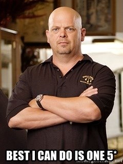 Pawn Stars Rick - best i can do is one 5*