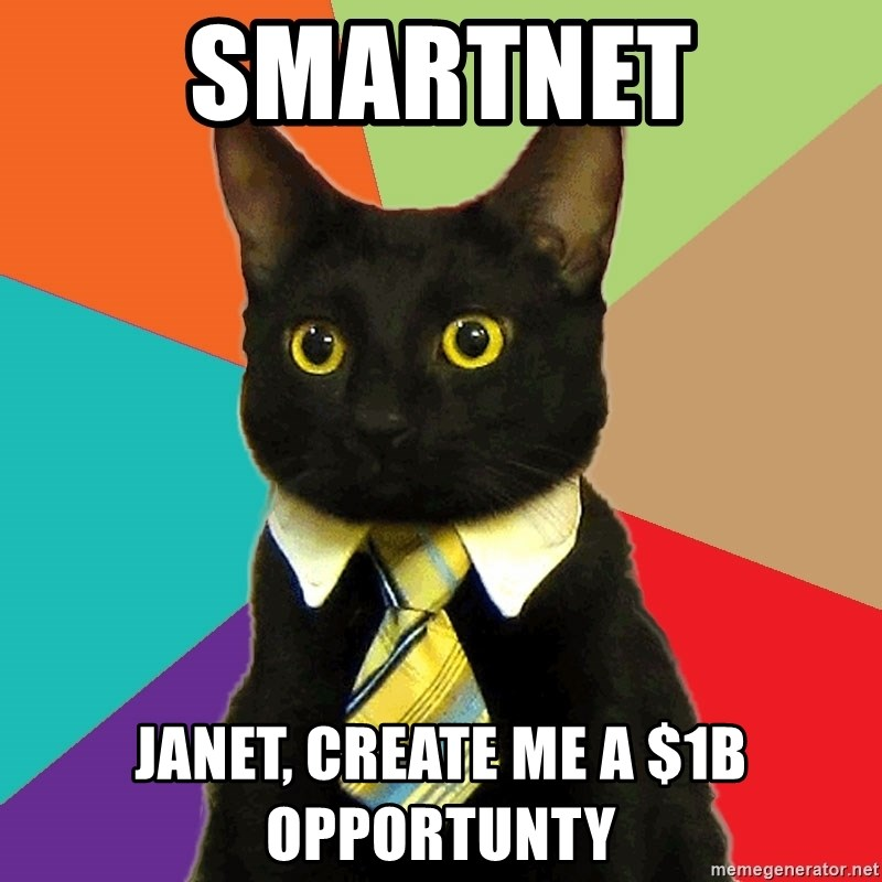 BusinessCat - Smartnet Janet, create me a $1B opportunty
