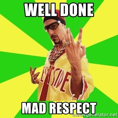 Ali G - Well Done MAD Respect