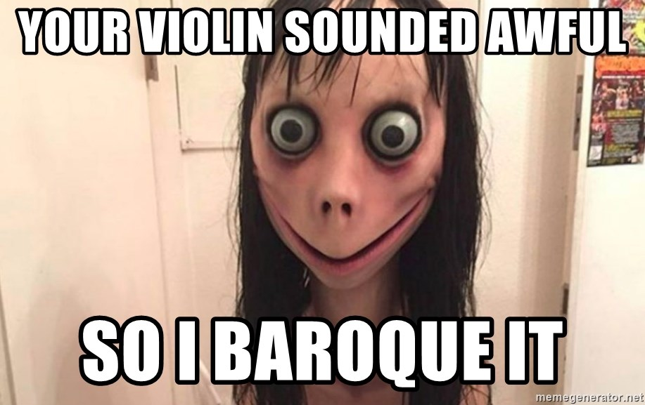 K momo - Your violin sounded awful So i baroque it
