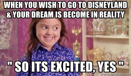 "Girl Excited & Trolling - WHEN YOU WISH TO GO TO DISNEYLAND & YOUR DREAM IS BECOME IN REALITY "" SO ITS EXCITED, YES """