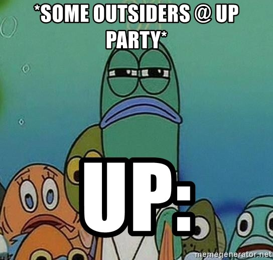 suspicious spongebob lifegaurd - *Some outsiders @ UP party* UP:
