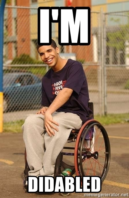 Drake Wheelchair - I'm Didabled
