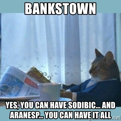 rich cat  - Bankstown Yes, you can have sodibic... and aranesp... you can have it all