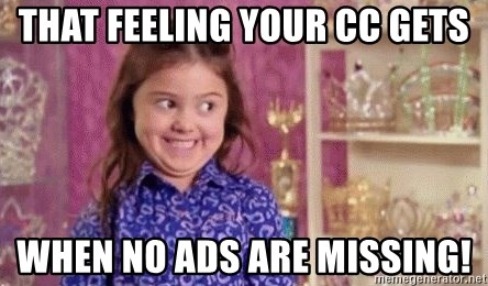 Girl Excited & Trolling - that feeling your cc gets when no ads are missing!