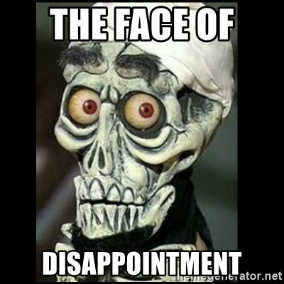 Achmed the dead terrorist - the face of  disappointment