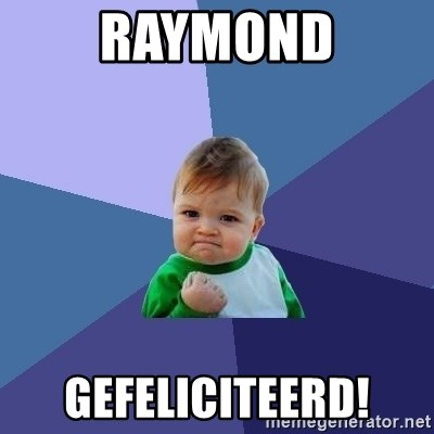 Success Kid - Raymond Gefeliciteerd!