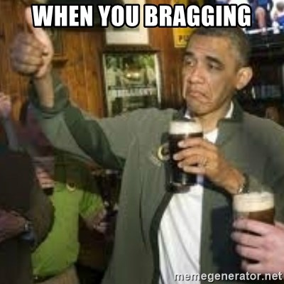 obama beer - when you bragging