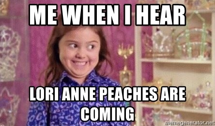 Girl Excited & Trolling - me when i hear  lori anne peaches are coming