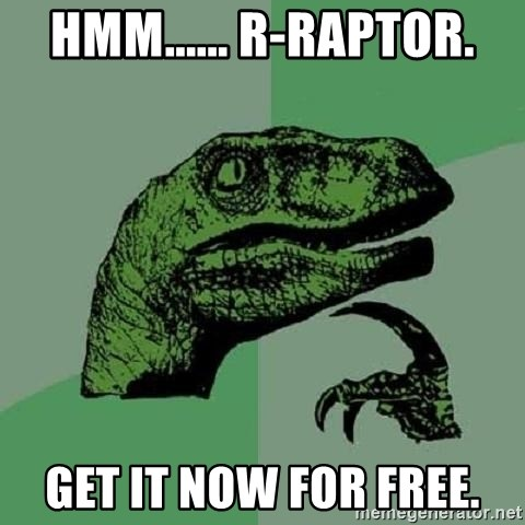 Philosoraptor - Hmm...... R-Raptor. Get It Now for free.