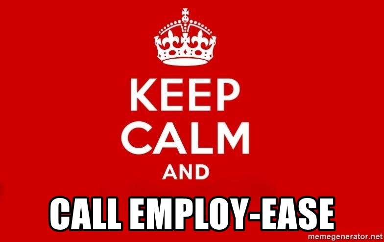 Keep Calm 3 - Call Employ-Ease