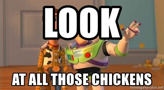 Consequences Toy Story - Look  At all those chickens