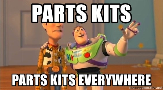 Consequences Toy Story - Parts kits Parts kits everywhere