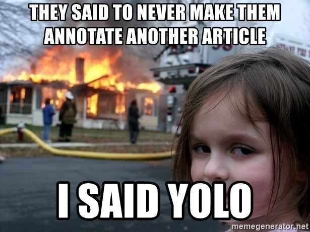 Disaster Girl - They said to never make them annotate another article i said yolo