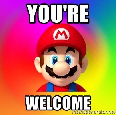 Mario Says - You're  Welcome