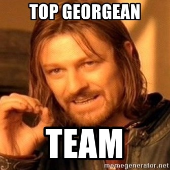 One Does Not Simply - top georgean team
