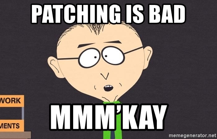 south park mkay - Patching is bad Mmm'kay