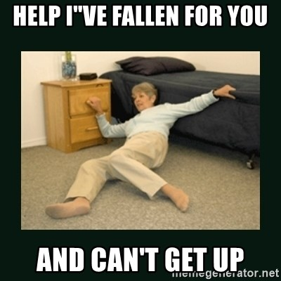 """life alert lady - Help I""""ve Fallen For You And Can't Get Up"""